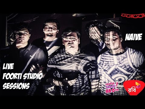 Robi Presents Foorti Studio Sessions with Naive