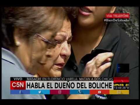 C5N - Masacre en Florencio Varela: Habla el dueño del boliche