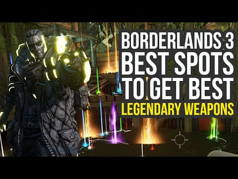 Borderlands 3 Legendary Farming - Best Spots To Get Best Items (Borderlands 3 Legendary Weapons)