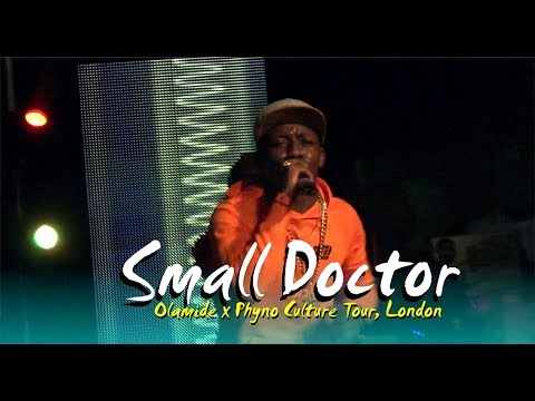 SMALL DOCTOR THRILLS @ Olamide X Phyno CULTURE TOUR CONCERT 2017, LONDON