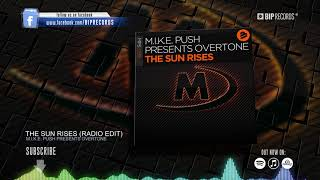 M.I.K.E. Push presents Overtone - The Sun Rises (Official Music Video) (HD) (HQ)