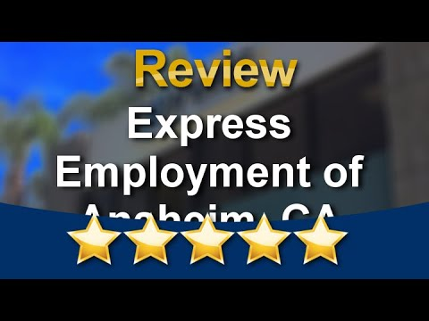 Express Employment Professionals of Anaheim, CA (North) |Amazing 5 Star Review by Emil L.