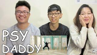 PSY - DADDY (feat. CL of 2NE1) KPOP MV REACTION