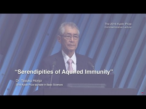 Dr. Tasuku Honjo -- The 2016 Kyoto Prize Commemorative Lecture