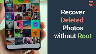 How to Recover Deleted Photos from Android without Root 2020