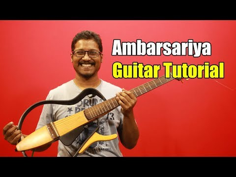 Ambarsariya (Fukrey) - Guitar Tutorial #ColourfulChords | Full Lesson
