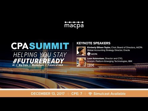BLI CPA SUMMIT 2017 Hosted by MACPA - Helping You Stay #FUTUREREADY