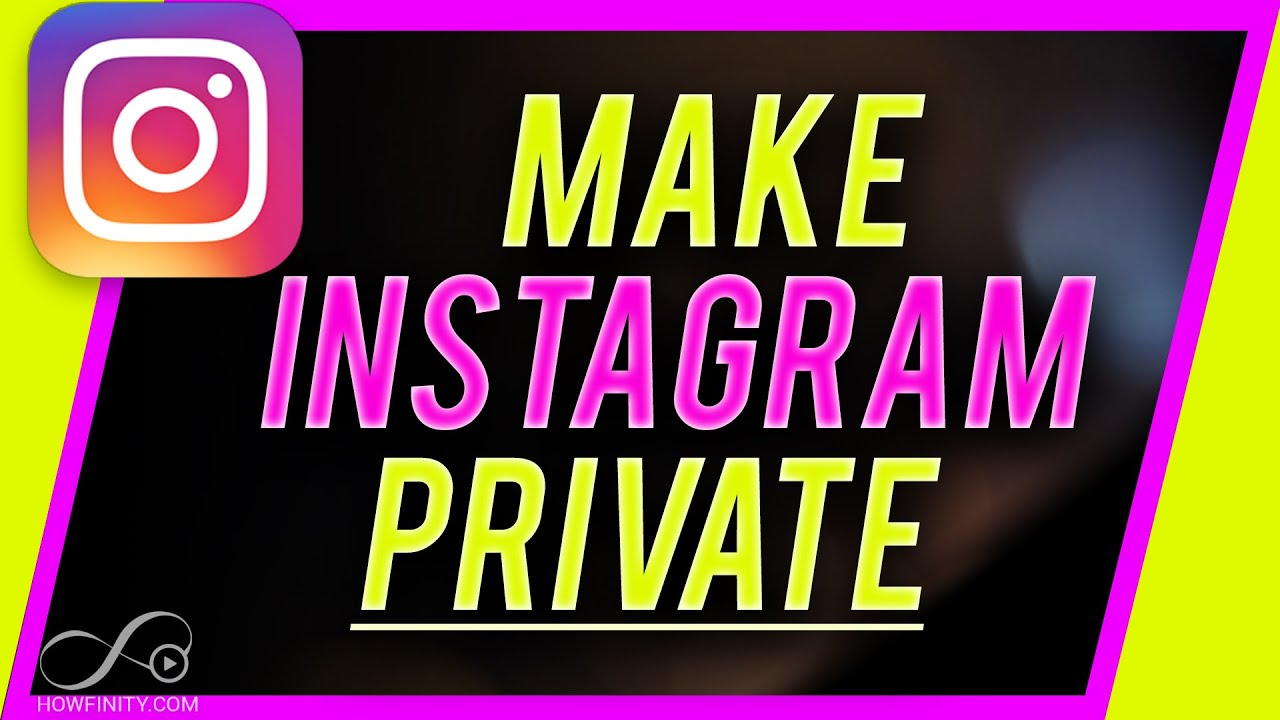 How to make your Instagram account PRIVATE (2019 Update)