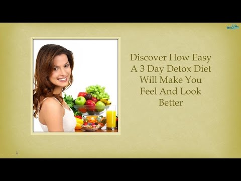 Discover How Easy A 3 Day Detox Diet | Best Detox Diet  |  Detox Diets for Weight Loss