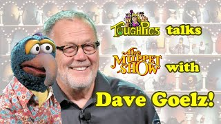 ToughPigs Talks The Muppet Show with DAVE GOELZ!