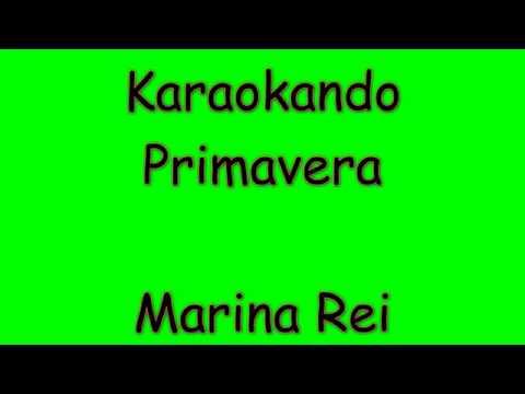 Karaoke Italiano - Primavera - Marina Rei ( Testo )