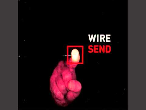 Wire - Nice Streets Above