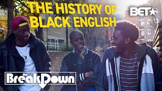'Black English': How AAVE Developed From Slave Resistance & African Dialects | The Breakdown