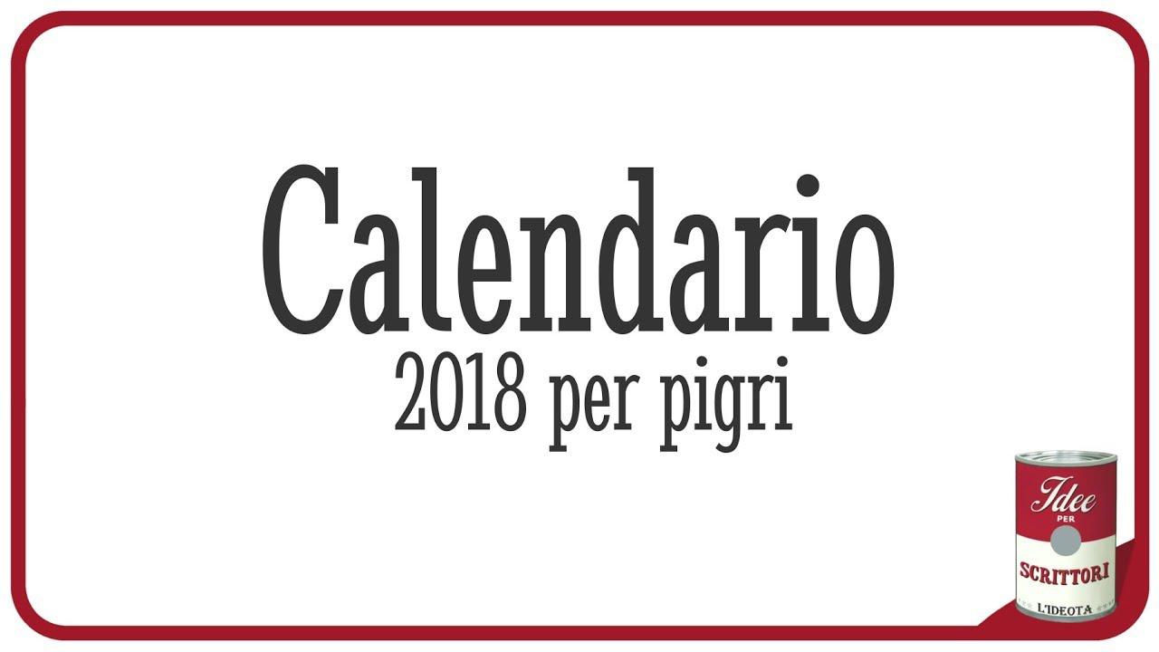 Calendario 12 Mesi.Calendario 2018 Per Pigri Vivere Nell Ozio Per 12 Mesi