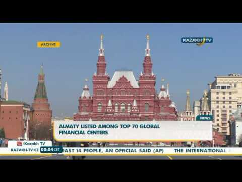 Almaty listed among top 70 global financial centers - Kazakh TV