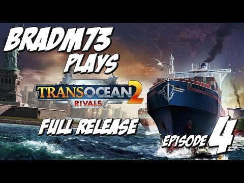 TransOcean 2: Rivals - Full-Release - Episode 4