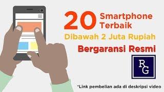 20 Smartphone Terbaik di Bawah 2 Juta Rupiah Edisi Januari 2018  !!! | ReviewGadgetIndonesia