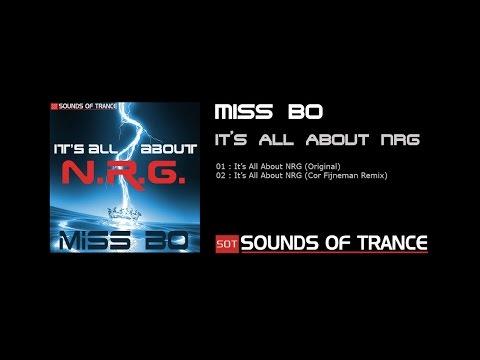 Miss Bo - It's All About N.R.G. (Cor Fijneman Remix)
