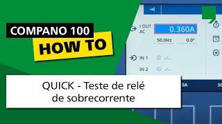 COMPANO 100 tutorial Faça-Você-Mesmo 02: QUICK – Teste de relé de sobrecorrente