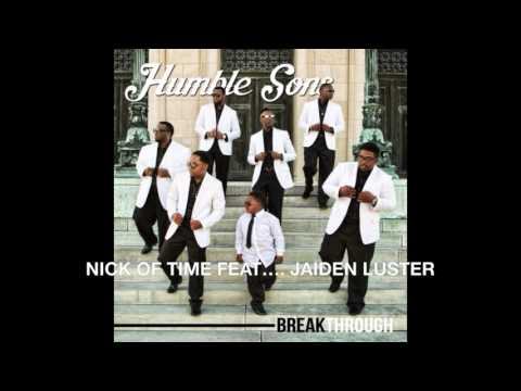 2016 HUMBLE SONS NICK OF TIME FEAT...... 5YR OLD JAIDEN LUSTER
