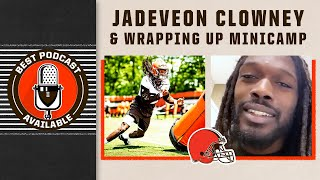 Jadeveon Clowney & Wrapping Up Minicamp | Best Podcast Available