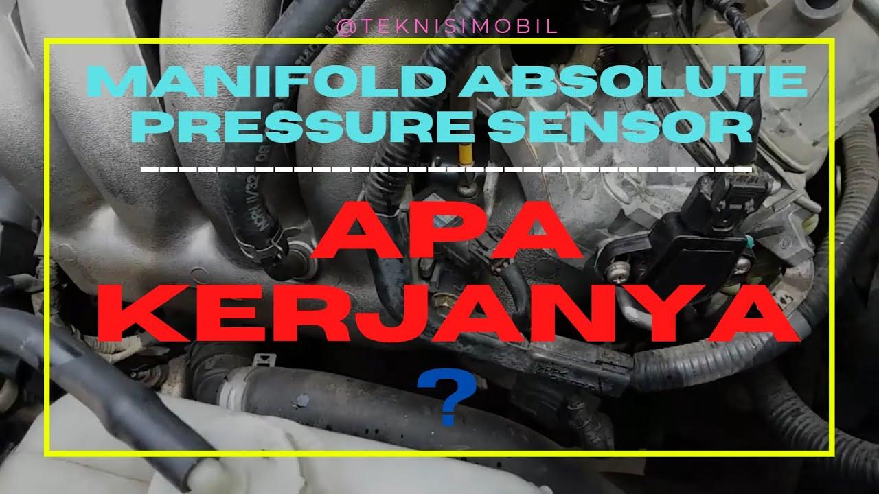 Cara Kerja Sensor MAP - Manifold Absolute Pressure Sensor ...