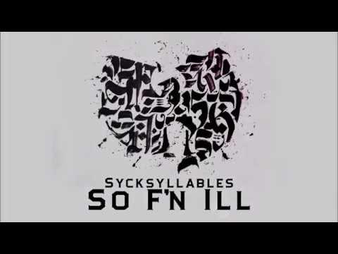 SyckSyllables ft Cappadonna , Eptos Uno - So F'n Ill Prod.Hueco Cuts by Chinch 33