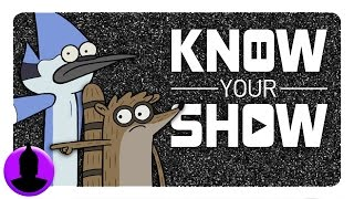 Why YOU Need to Watch Regular Show - Know Your Show! (Ep.2) | ChannelFrederator