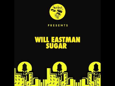 Will Eastman - Sugar