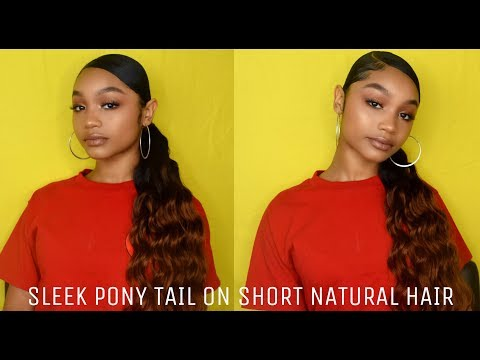 HOW TO: SLEEK SIDE PONY TAIL ON SHORT NATURAL HAIR | FT SUPERNOVA HAIR | LANI FELI