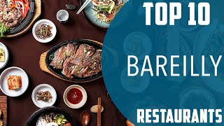 Top 10 Best Restaurants To Visit In Bareilly  Ndia - English
