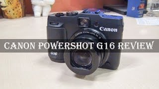 Canon Powershot G16 Full Review: Features, Performance, Samples, Wi-Fi setup & more
