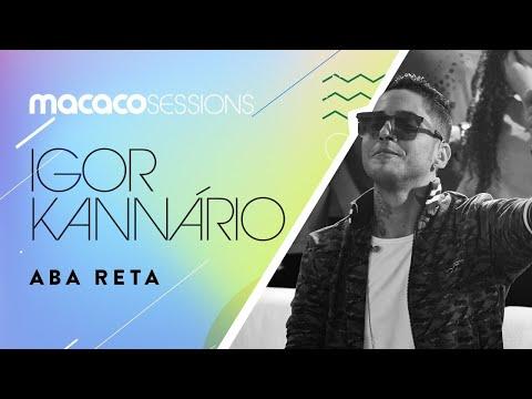 Macaco Sessions: Igor Kannário - Aba Reta