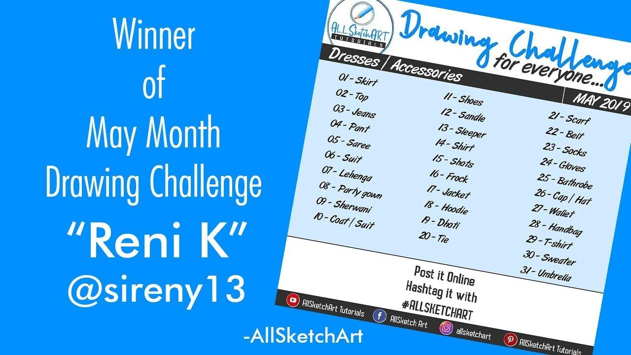 Winner Of May Month Drawing Challenge Reni K Sireny13