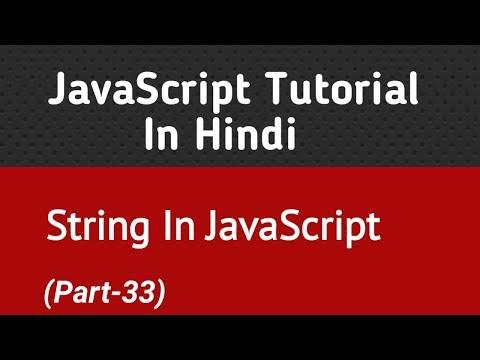 JavaScript Tutorial In Hindi   String In JavaScript (Part-33) thumbnail