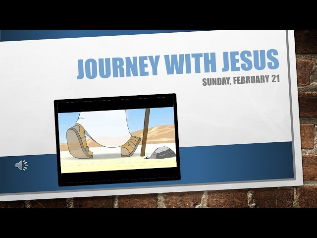 Journey with Jesus February 21