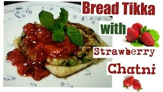 Indian Snack - ❤ - Bread Tikka With Strawberry Chutney/sauce! Snack For Anytime -food