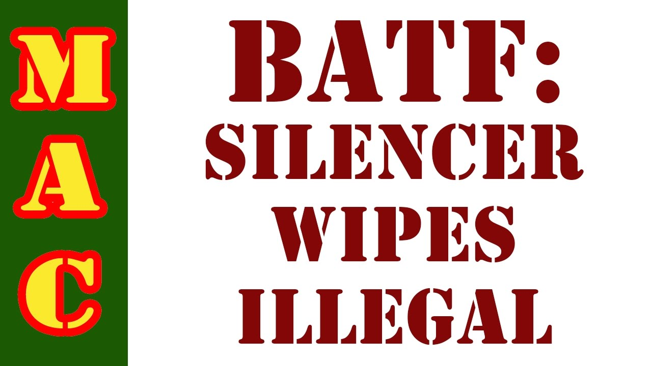 BATF: Wipes are now Silencer Parts! DeadAir 45M Range Time