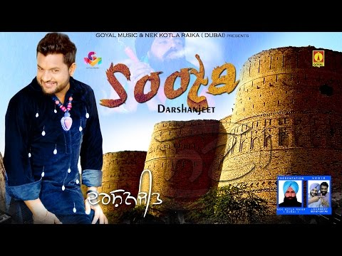 New Punjabi Songs 2016 - Darshanjeet - Soota - Goyal music - New Punjabi Songs 2015