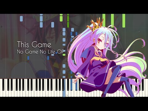 This Game - No Game No Life OP - Piano Arrangement [Synthesia]