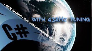 Repeat youtube video Bashar  | C# Single Tone 432Hz Tuning | The Resonant Tone of Earth, slightly above C# - See SHARP