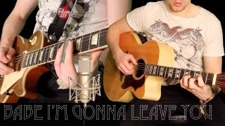'Babe I'm Gonna Leave You' - By Led Zeppelin - Full Instrumental Cover performed by Karl Golden