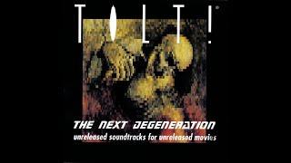 Tilt! - The Next Degeneration (Unreleased Soundtracks For Unreleased Movies) [full album]