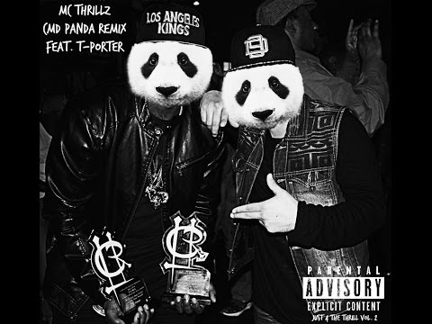 MC Thrillz - Camden Panda Remix Feat. T-Porter