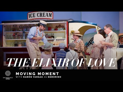 """The Elixir of Love"" Moving Moment, featuring Ramón Vargas"