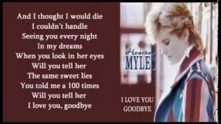 Watch Heather Myles I Love You Goodbye video