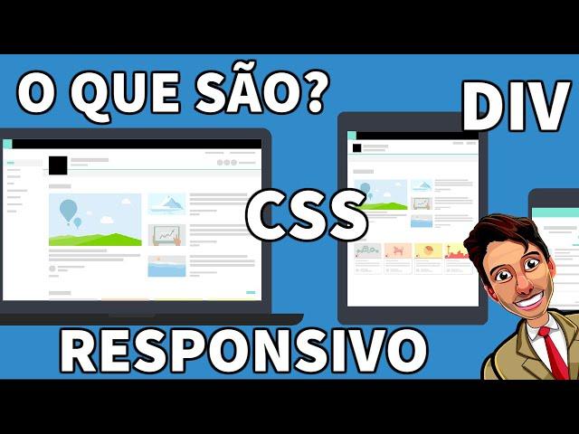 O que são DIV, CSS e RESPONSIVO?