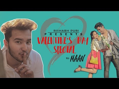 VALENTINE'S DAY SPECIAL WITH MAAN | FT. KANKA DAS | RISHABH PURI Mp3