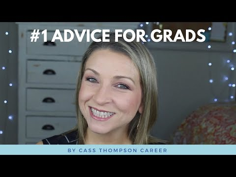 My #1 advice for college grads