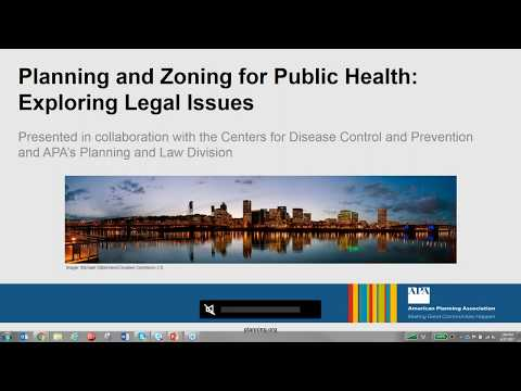 Land Use Planning and Zoning for Public Health: Exploring Legal Issues